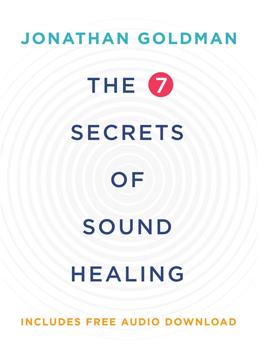 Bild på 7 secrets of sound healing - revised edition