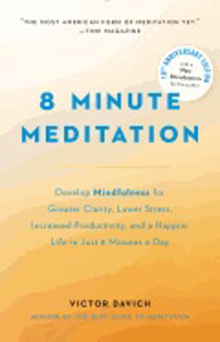 Bild på 8 minute meditation - quiet your mind. change your life