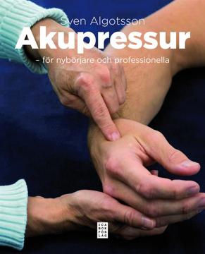 Bild på Akupressur : för nybörjare och professionella