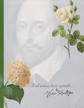 Bild på And When Love Speaks... --Shakespeare