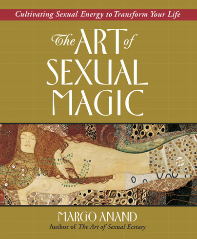 Bild på Art Of Sexual Magic: Using Sexual Energy To Transform Your L