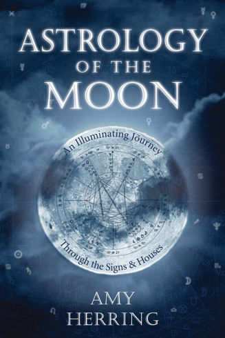 Bild på Astrology of the moon - an illuminating journey through the signs and house