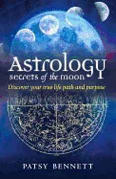 Bild på Astrology: secrets of the moon - discover your true life path and purpose