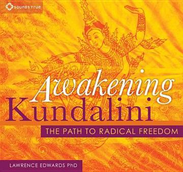 Bild på Awakening Kundalini: The Path to Radical Freedom