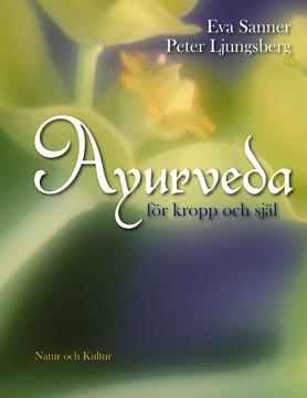 Bild på Ayurveda : för kropp och själ