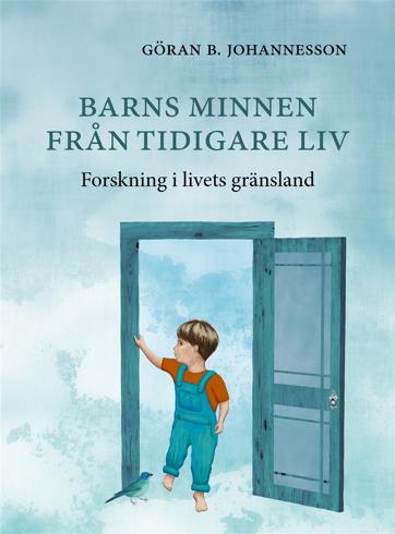 Bild på Barns minnen från tidigare liv : forskning i livets gränsland