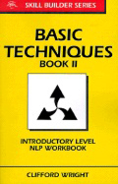 Bild på Basic Techniques Book Ii: Introductory Level Nlp Workbook