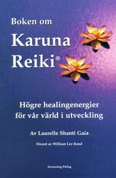 Bild på Boken om karuna reiki : högre healingenergier för vår värld i utveckling