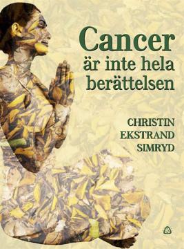 Bild på Cancer är inte hela berättelsen