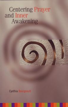 Bild på Centering Prayer and Inner Awakening