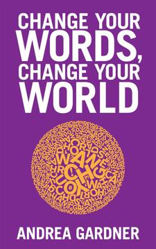 Bild på Change Your Words, Change Your World