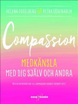 Bild på Compassion : medkänsla med dig själv och andra