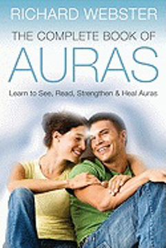 Bild på Complete book of auras - learn to see, read, strengthen and heal auras