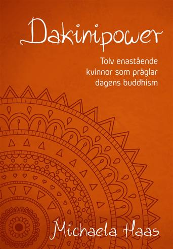Bild på Dakinipower : tolv enastående kvinnor  som präglar dagens buddhism