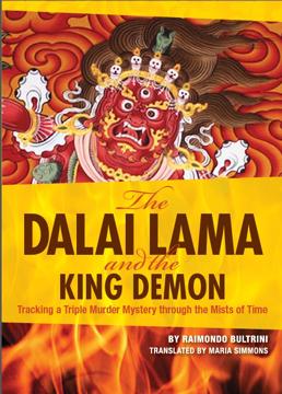 Bild på Dalai lama and the king demon - tracking a triple murder mystery through th