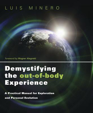 Bild på Demystifying the out-of-body experience - a practical manual for exploratio