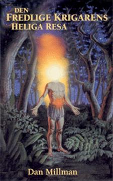 Bild på Den fredlige krigarens heliga resa