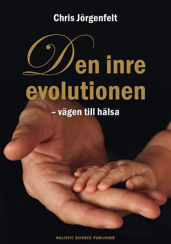 Bild på Den inre evolutionen : vägen till hälsa