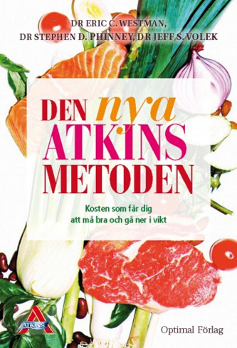 Bild på Den nya Atkins metoden : kosten som får dig att må bra och gå ner i vikt