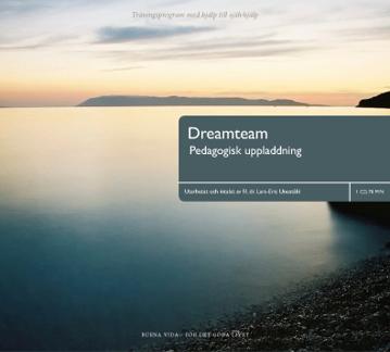 Bild på Dreamteam : pedagogisk uppladdning : träningsprogram med hjälp till självhjälp
