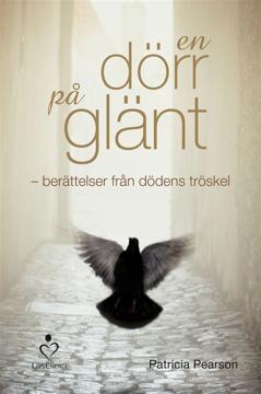 Bild på En dörr på glänt : berättelser från dödens tröskel