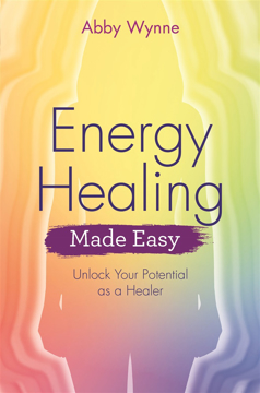 Bild på Energy healing made easy - unlock your potential as a healer