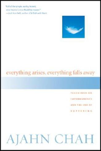 Bild på Everything Arises, Everything Falls Away