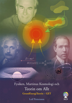 Bild på Fysiken, Martinus kosmologi och teorin om allt : GrundEnergiTeorin – GET