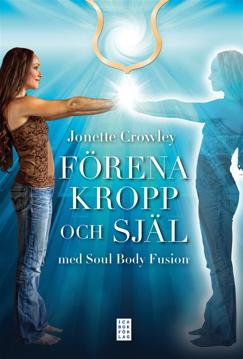 Bild på Förena kropp och själ med Soul Body Fusion®