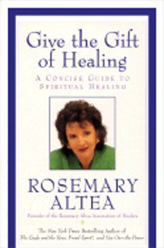 Bild på Give The Gift Of Healing: A Concise Guide To Spiritual Healing