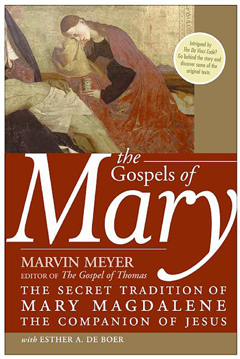 Bild på Gospels Of Mary: The Secret Tradition Of Mary Magdalene, The Companion of Jesus