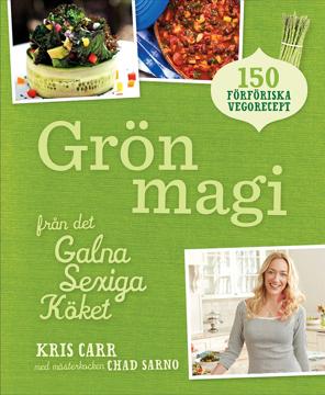 Bild på Grön magi : från det galna sexiga köket