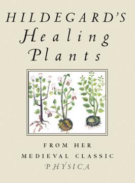 Bild på Hildegard's Healing Plants