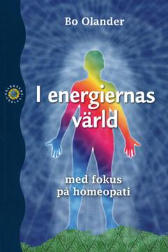 Bild på I energiernas värld - med fokus på homeopati