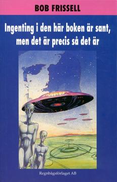 Bild på Ingenting i den här boken är sant, med det är precis så det är