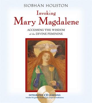 Bild på Invoking Mary Magdalene: Accessing the Wisdom of the Divine Feminine [With Audio CD]