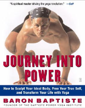 Bild på Journey Into Power: How to Sculpt Your Ideal Body, Free Your True Self, and Transform Your Life with Yoga