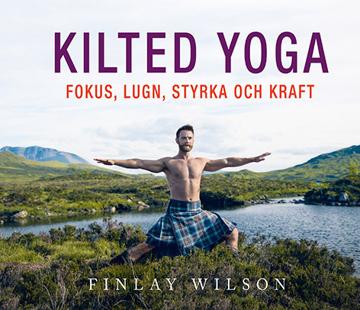 Bild på Kilted Yoga: fokus, lugn, styrka och kraft