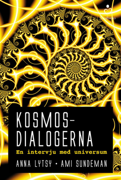 Bild på Kosmosdialogerna : en intervju med universum