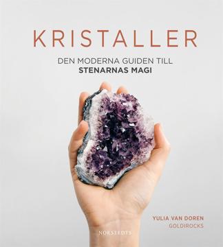 Bild på Kristaller : den moderna guiden till stenarnas magi
