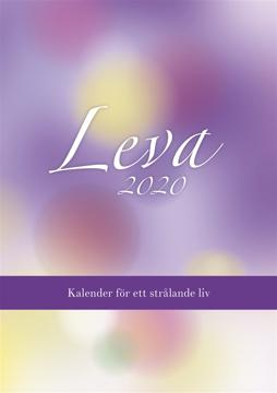 Bild på Leva 2020 : kalender för ett strålande liv