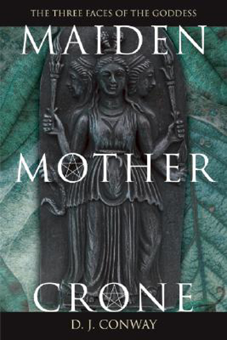 Bild på Maiden, Mother, Crone Maiden, Mother, Crone: The Myth & Reality of the Triple Goddess the Myth & Reality of the Triple Goddess