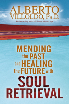 Bild på Mending The Past And Healing The Future With Soul Retrieval