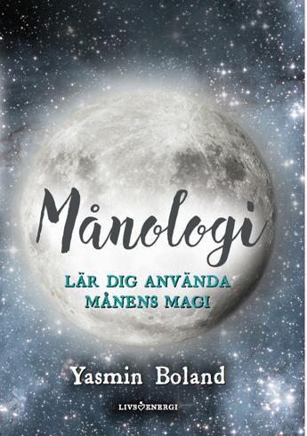 Bild på Månologi : lär dig använda månens magi