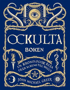 Bild på Ockulta boken : En kronologisk resa från alkemi till wicca