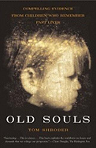 Bild på Old souls - compelling evidence from children who remember past lives
