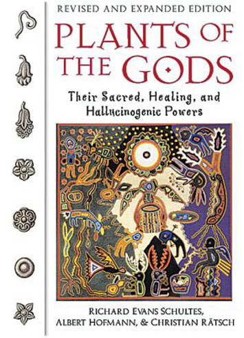 Bild på Plants of the gods - their sacred healing and hallucinogenic powers  revise