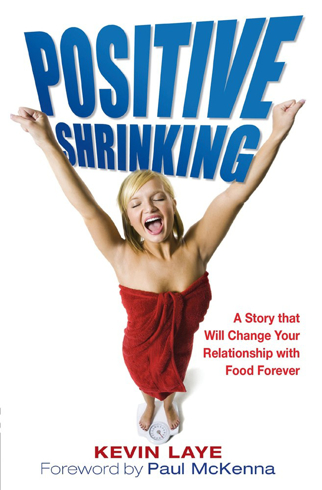Bild på Positive shrinking - a story of mind over platter: proven techniques that w