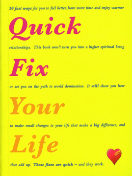 Bild på Quick Fix Your Life: 10 Fast Ways to Feel Better, Have More Time and Enjoy Warmer Relationships
