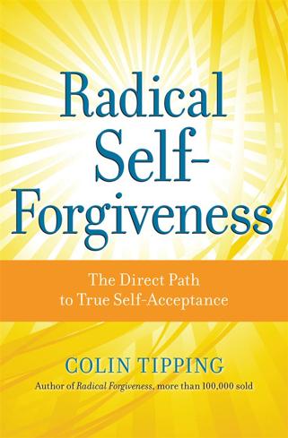 Bild på Radical self-forgiveness - the direct path to true self-acceptance